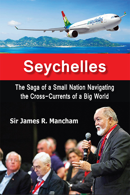 Seychelles: The Saga of a Small Nation Navigating the Cross-Currents of a Big World