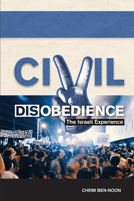 Civil Disobedience: The Israeli Experience