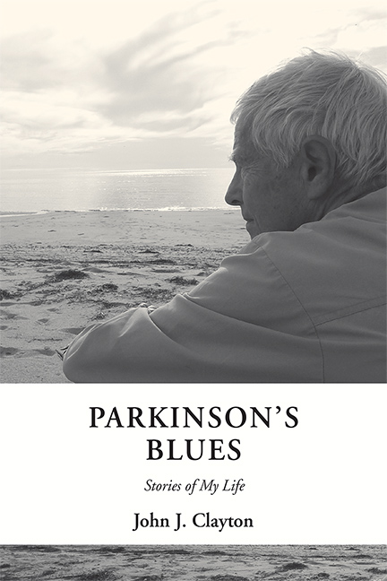 Parkinson's Blues: Stories of My Life