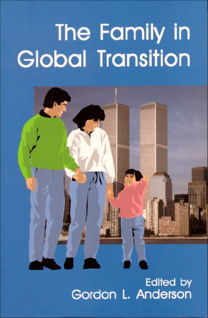 Family in Global Transition, The