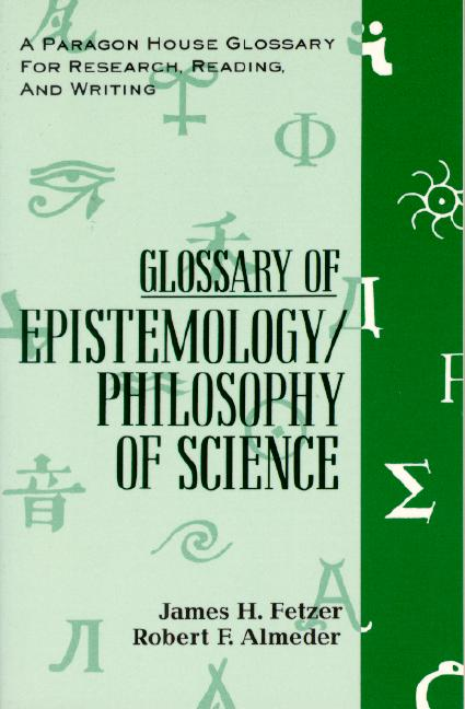 Glossary of Epistemology / Philosophy of Science