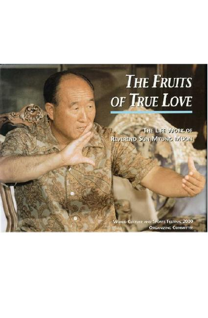 Fruits of True Love: Sun Myung Moon