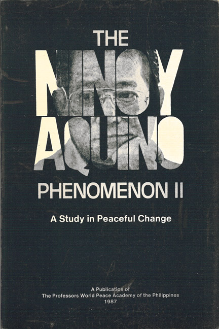 Ninoy Aquino Phenomenon II: A Study in Peaceful Change