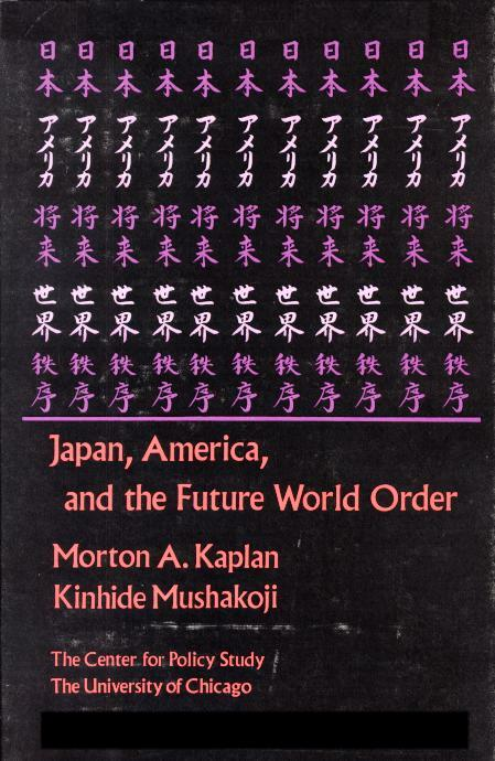 Japan, America, and the Future World Order