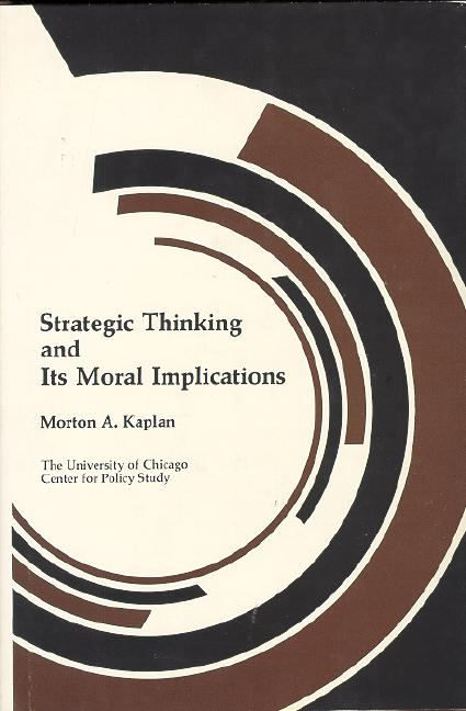 Strategic Thinking and Its Moral Implications