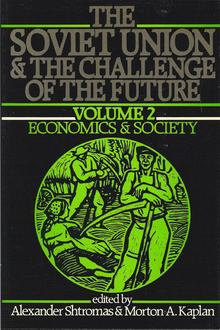 Soviet Union & the Challenge of the Future, VOL. 2