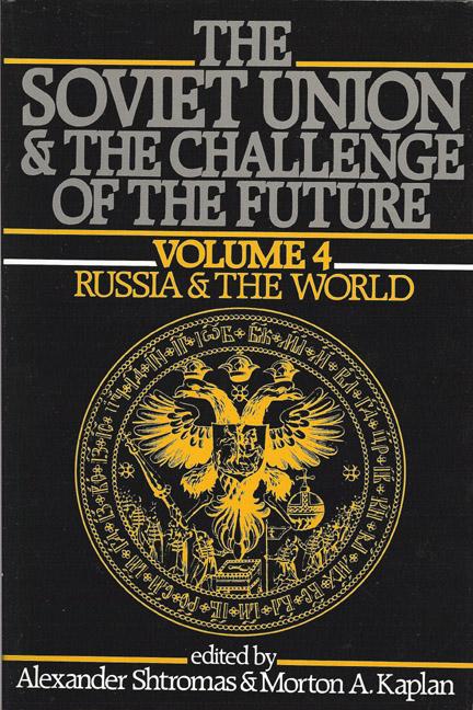 Soviet Union & the Challenge of the Future, VOL. 4