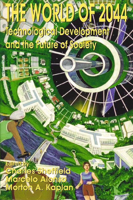 World of 2044, The: Technological Development and Future of Society