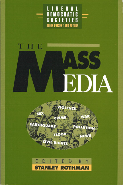 The Mass Media in Liberal Democratic Societies