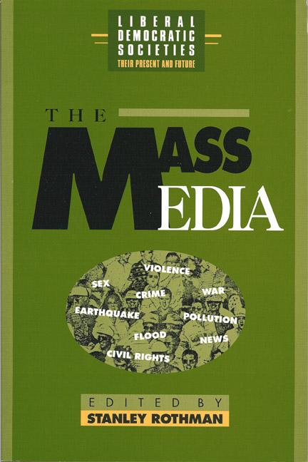 The Mass Media in Liberal Democratic Societies