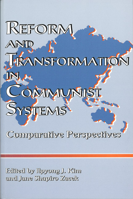 Reform and Transformation in Communist Systems
