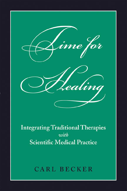 Time for Healing: Integrating Traditional Therapies and Scientific Medical Practice