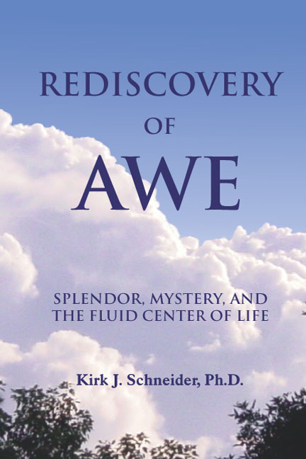Rediscovery of Awe: Splendor, Mystery, and the Fluid Center of Life