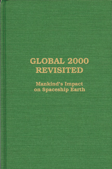 Global 2000 Revisited: Mankind's Impact on Spaceship Earth