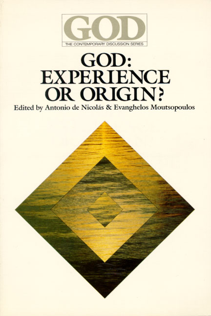 God: Experience or Origin?