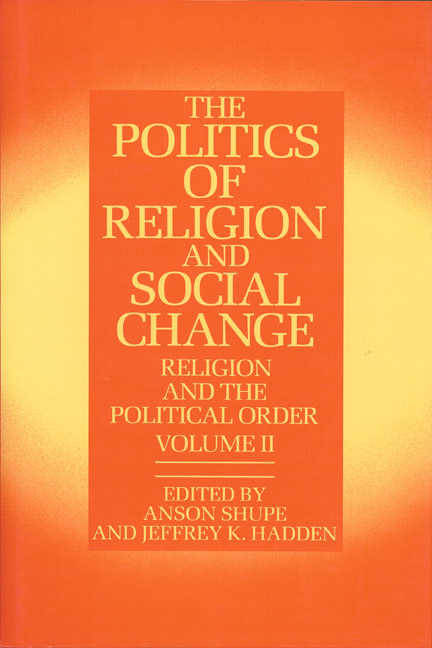Politics of Religion and Social Change, The: Vol II