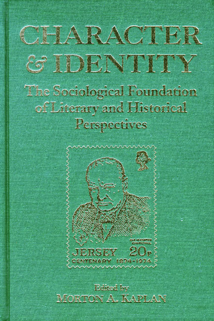 Character & Identity, Vol 2: Sociological Foundation of Literary and Historical Perspectives