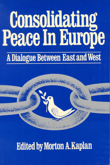 Consolidating Peace in Europe