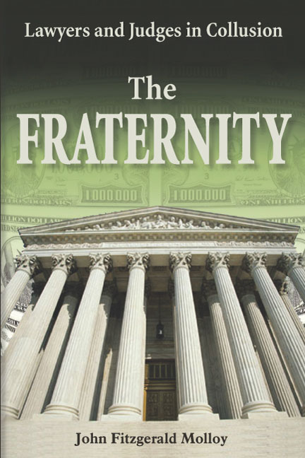 Fraternity: Lawyers and Judges in Collusion