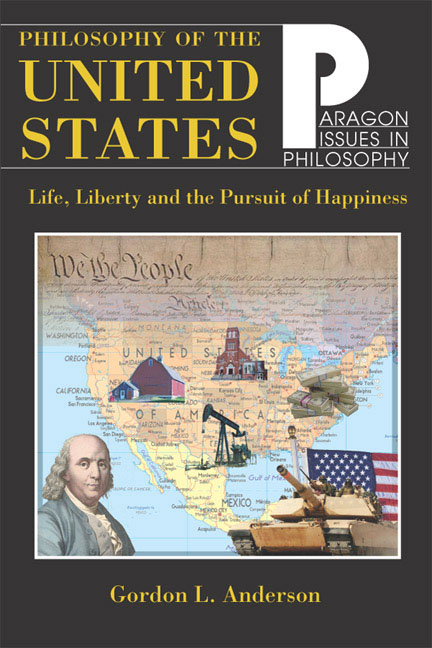 Philosophy of the United States: Life, Liberty and the Pursuit of Happiness