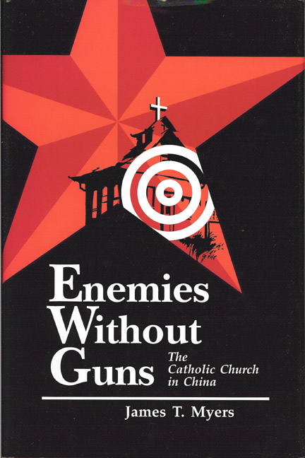 Enemies Without Guns: The Catholic Church in China