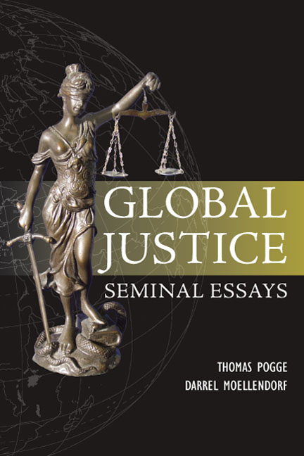 global justice seminal essays table contents Table of contents what's new random entry social justice, global dynamics: theoretical and (eds) 2008, global justice: seminal essays, st paul, mn.