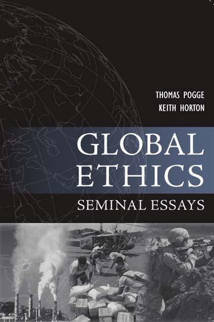 Global Ethics: Seminal Essays