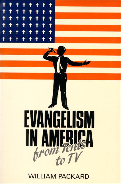 Evangelism in America: From Tents to TV