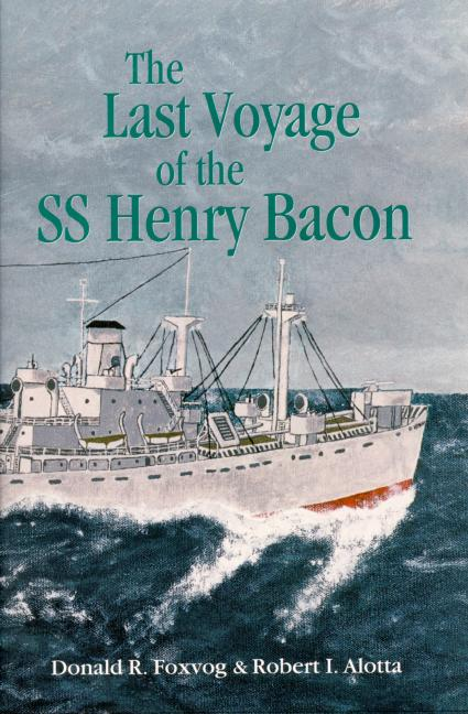 Last Voyage of the SS Henry Bacon, The