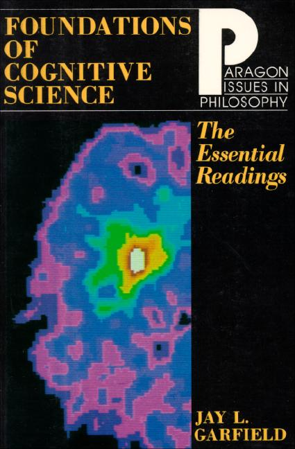 Foundations of Cognitive Science: The Essential Readings