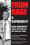 From Rage to Responsibility: Black Conservative Jesse Lee Peterson (Paperback)
