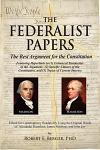 The Federalist Papers: The Best Argument for the Constitution