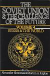 Soviet Union & the Challenge of the Future, VOL. 4