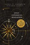 Jesus' Copernican Revolution: The Revelation of Divine Mercy