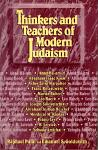 Thinkers and Teachers of Modern Judaism