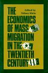 Economics of Mass Migration, The