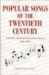 Popular Songs of the 20th Century: Vol 1., 1900-1949