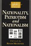 Nationality, Patriotism and Nationalism in Liberal Democratic Society