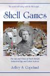 Shell Games: The Life and Times of Pearl McGill, Industrial Spy and Pioneer Labor Activist